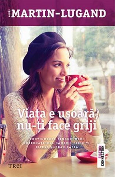 Viața e ușoară, nu-ți face griji, AgnesMartin-Lugand