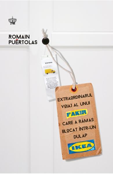 Extraordinarul voiaj al unui fakir care a rămas blocat într-un dulap Ikea, RomainPuertolas