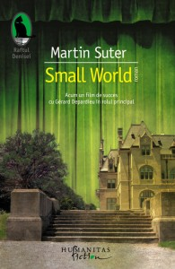 Small world, Martin Suter