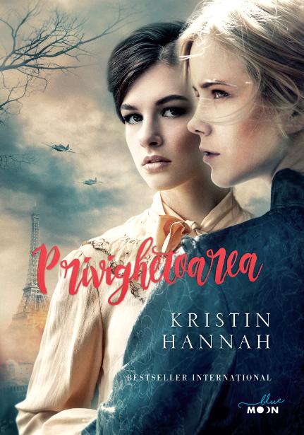 Privighetoarea, Kristin Hannah